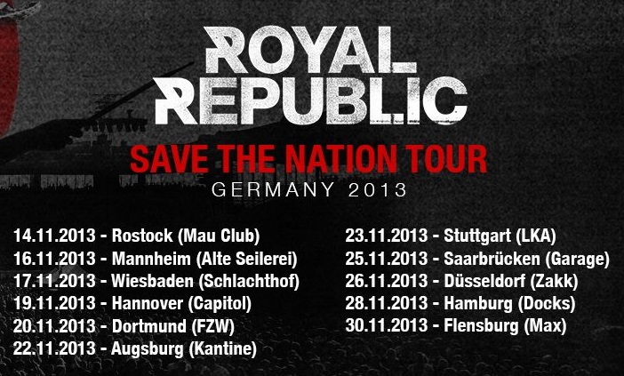 Royal Republic Tour 2013