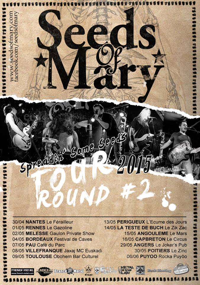 Seeds Of Mary Tournée 2015