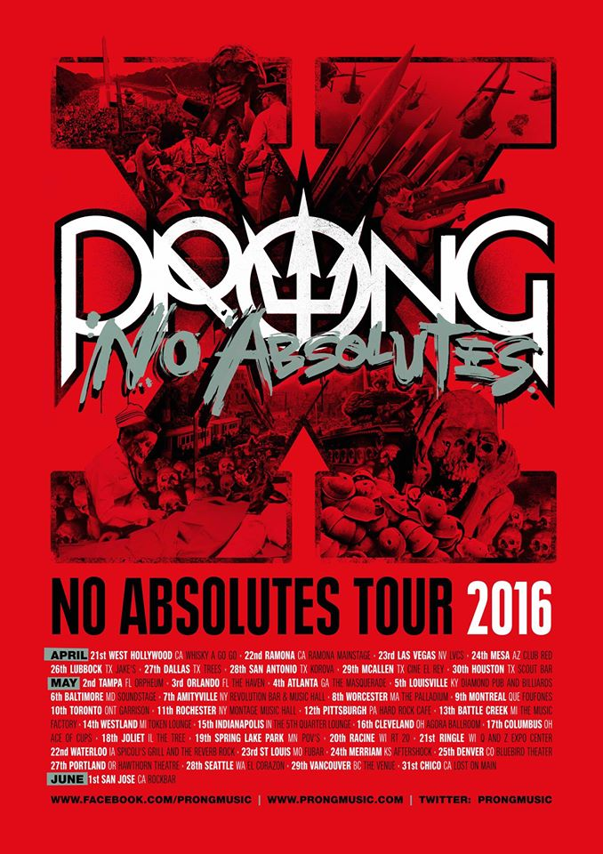 Prong - No Absolutes Tour
