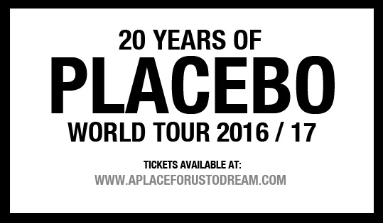 Placebo - Tour 2016 - 2017