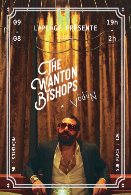 The Wanton Bishops + Vodun - 09/08/2017 - Paris - Ile de France