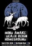 Mind Awake+Death Reign+Homeground