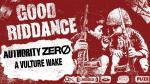 Good Riddance+Authority Zero+A Vulture Wake