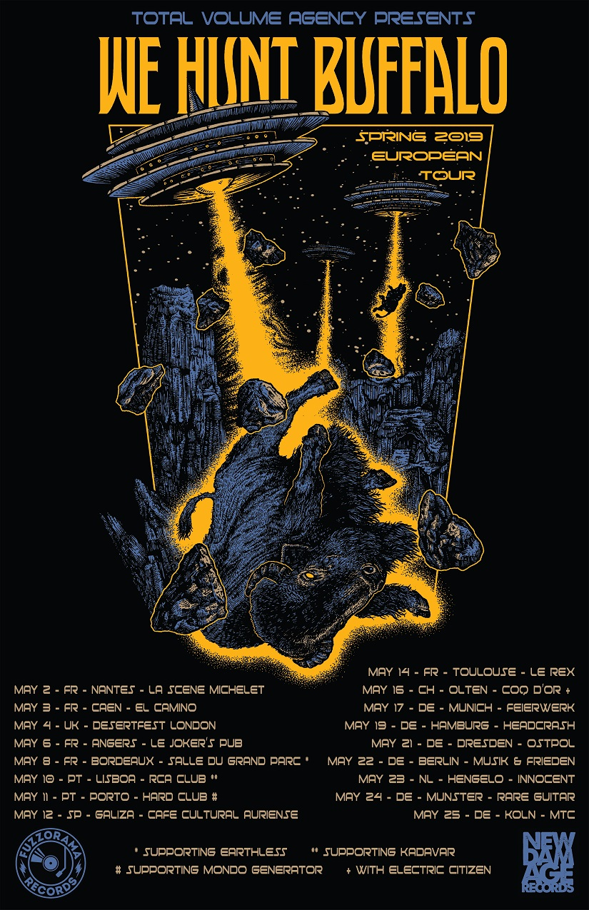 We Hunt Buffalo - Tour 2019
