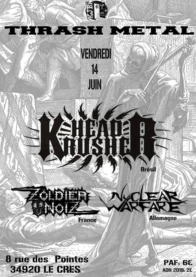 Thrash metal w/ Head Krusher // Nuclear Warfar