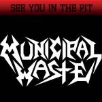 Municipal Waste + Dirty Wheels