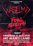 Final Shodown / Wasteland + Guests