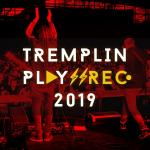Tremplin Play'N'Rec 2019