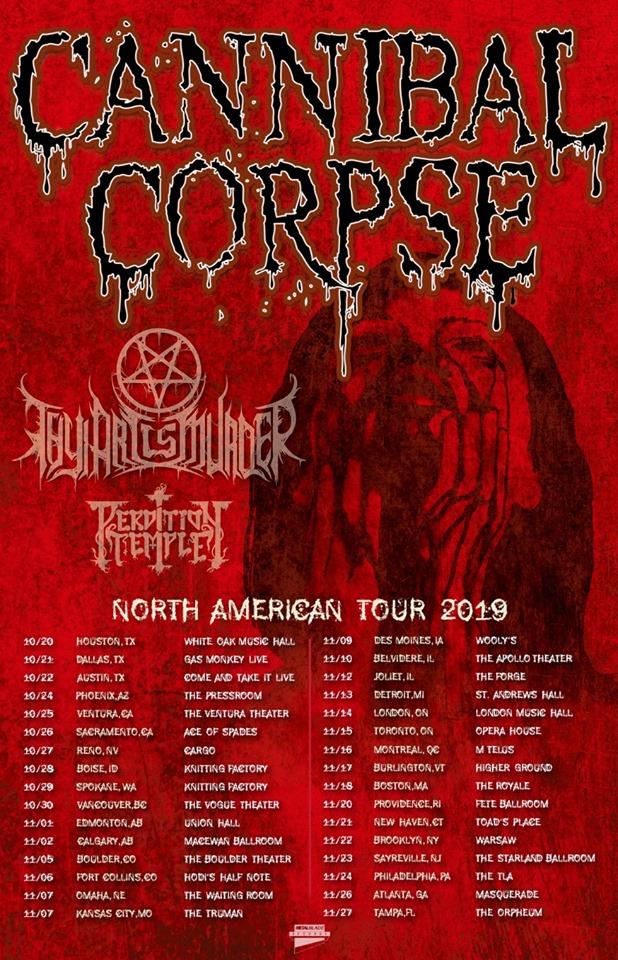 Cannibal Corpse Tour 2020 Cannibal Corpse   Tour 2019   26/10/2019   Sacramento   California