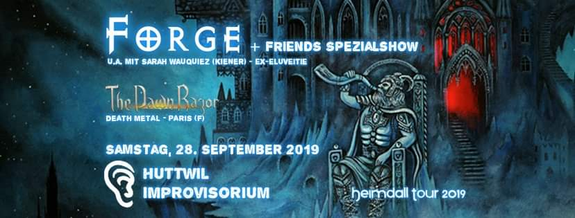 Forge Heimdall Tour 2019 Huttwil CH - Spezials