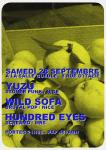 Yuzu + Wild Sofa + Hundred Eyes