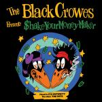 The Black Crowes - Shake Your Money Maker Tour