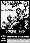 Kidnap + Sordid Ship - Ven.13/12