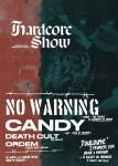 No Warning + Candy + Death Cult