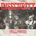 Insecurity - Tour 2020