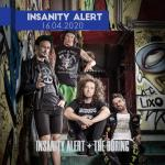 Insanity Alert + The Boring