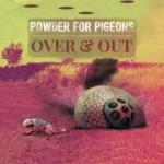 Powder For Pigeons - Tour 2020