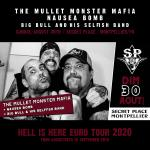 The Mullet Monster Mafia+Nausea Bomb+Big Bull