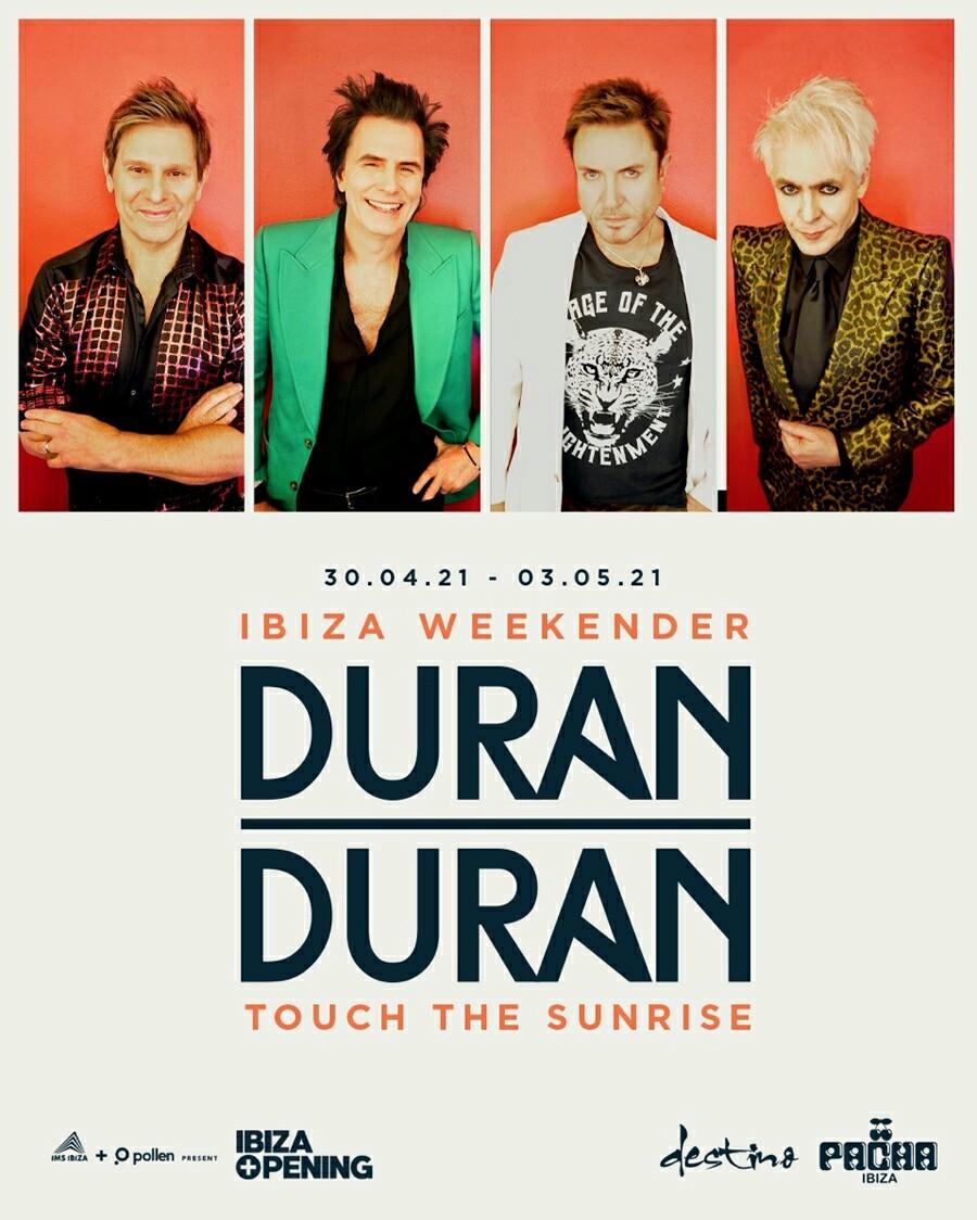 Calendario Duran Duran 2021 Duran Duran | Ibiza 2021   30/04/2021   Santa Eulària des Riu